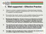 1 well supported effective practice