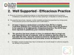 2 well supported efficacious practice