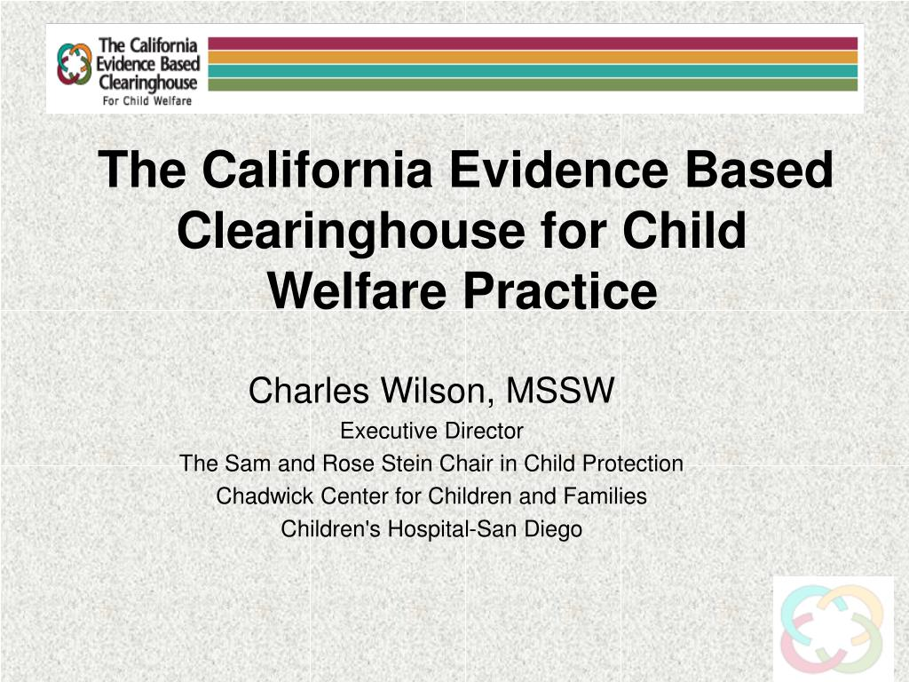 the california evidence based clearinghouse for child welfare practice l.