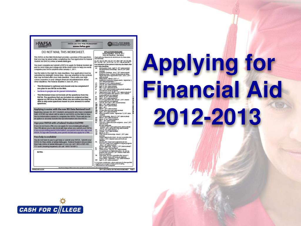 applying for financial aid 2012 2013 l.