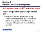 section 3 parents 2011 tax exemptions
