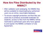 how are files distributed by the nimac