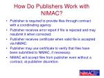 how do publishers work with nimac