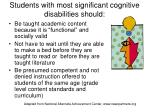 students with most significant cognitive disabilities should