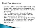 first fire wardens