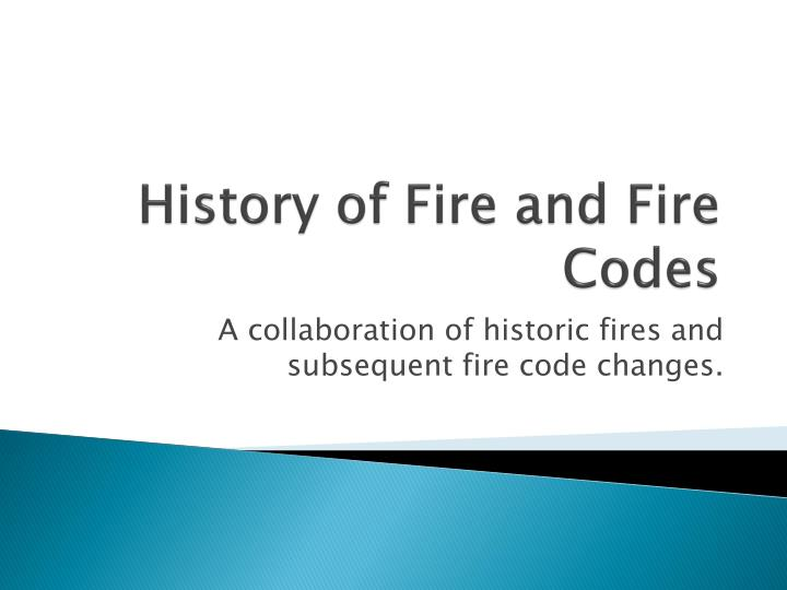 history of fire and fire codes n.