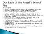 our lady of the angel s school fire1