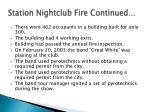 station nightclub fire continued