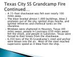 texas city ss grandcamp fire continued