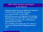 hiv aids situation and impact in the district