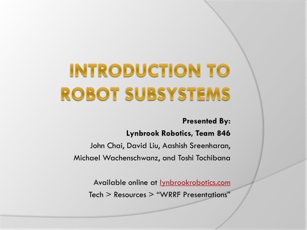 PPT - Introduction to Robot Subsystems PowerPoint