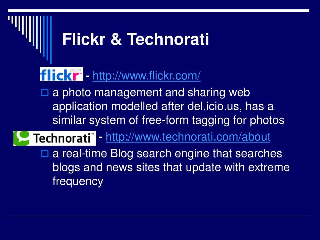 Flickr & Technorati