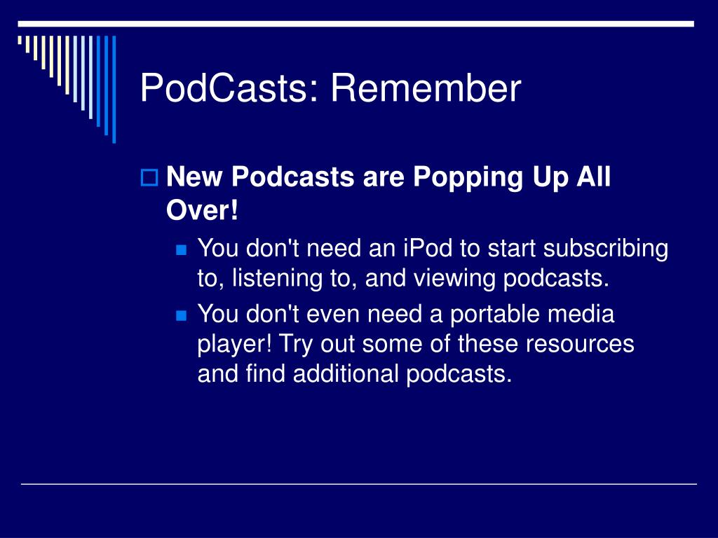 PodCasts: Remember