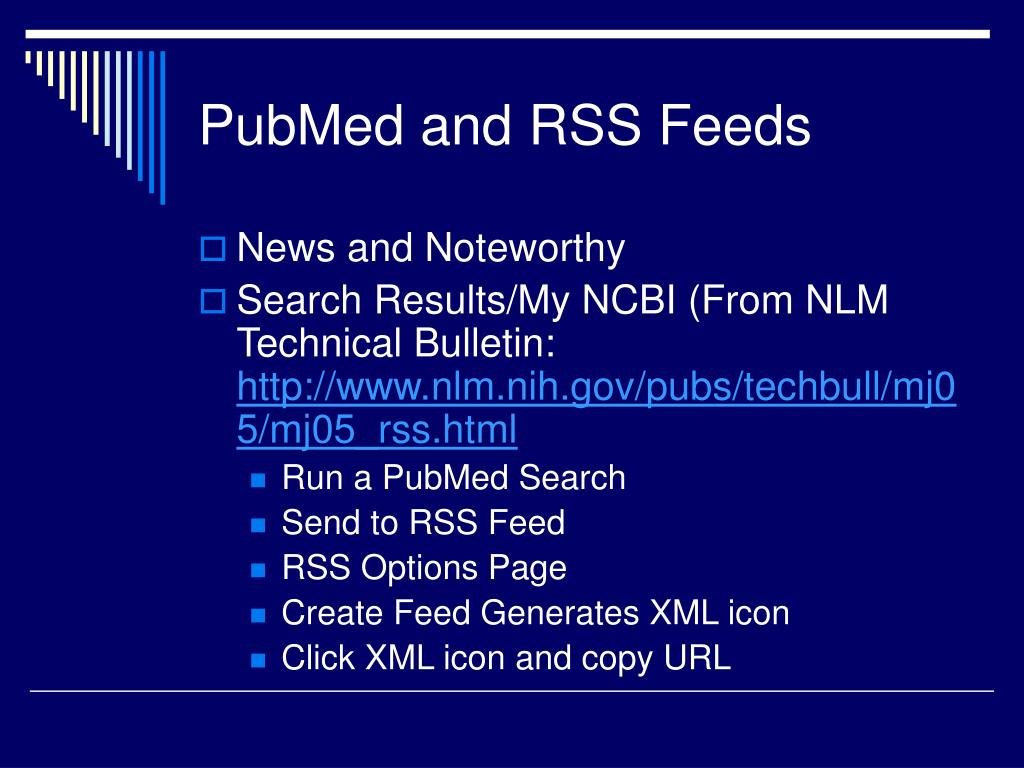 PubMed and RSS Feeds