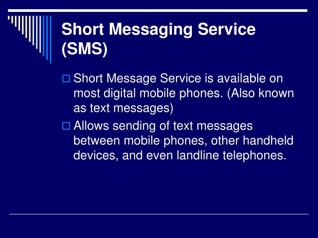 Short Messaging Service (SMS)