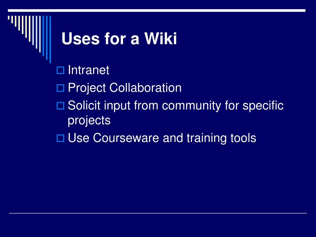 Uses for a Wiki