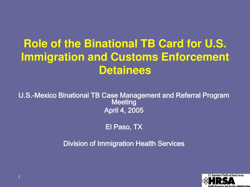 role of the binational tb card for u s immigration and customs enforcement detainees l.