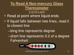 to read a non mercury glass thermometer continued