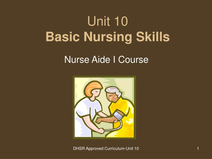 unit 10 basic nursing skills n.