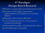 4 th paradigm design based research