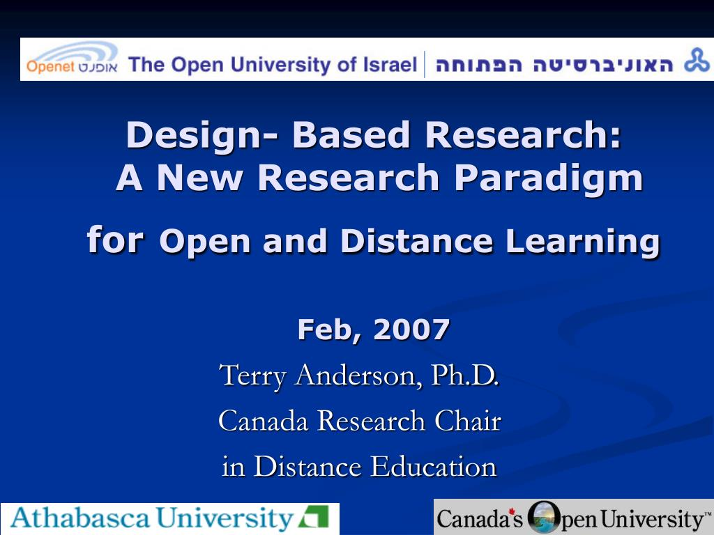 design based research a new research paradigm for open and distance learning feb 2007 l.