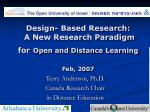 design based research a new research paradigm for open and distance learning feb 2007