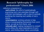 research philosophy for professionals ulrich 2006
