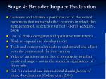 stage 4 broader impact evaluation