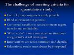 the challenge of meeting criteria for quantitative study