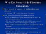 why do research in distance education