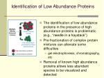 identification of low abundance proteins