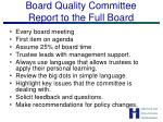 board quality committee report to the full board