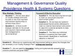 management governance quality providence health systems questions