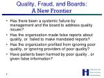 quality fraud and boards a new frontier
