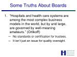 some truths about boards