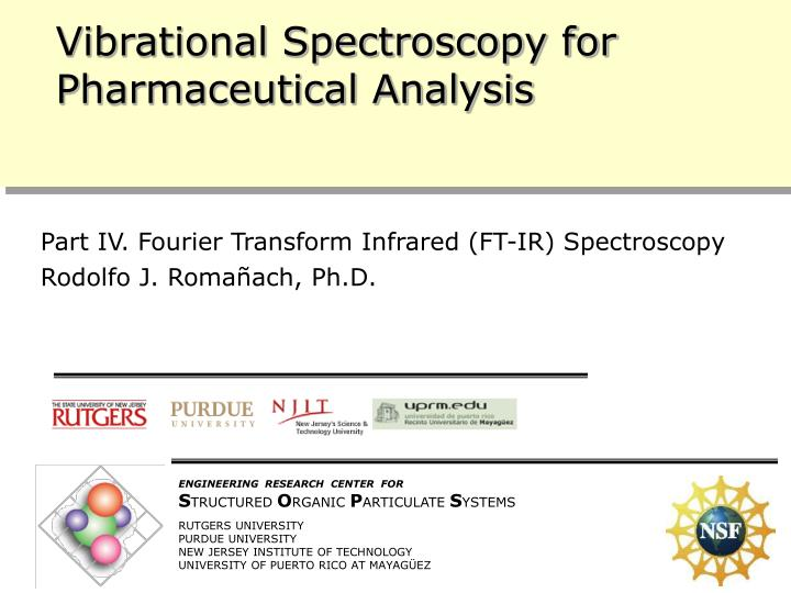 vibrational spectroscopy for pharmaceutical analysis n.