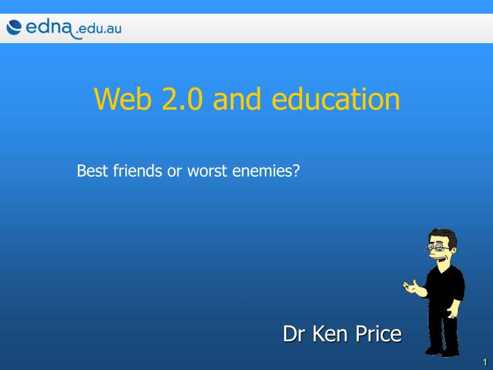 Web 2 0 and education