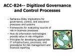 acc 824 digitized governance and control processes