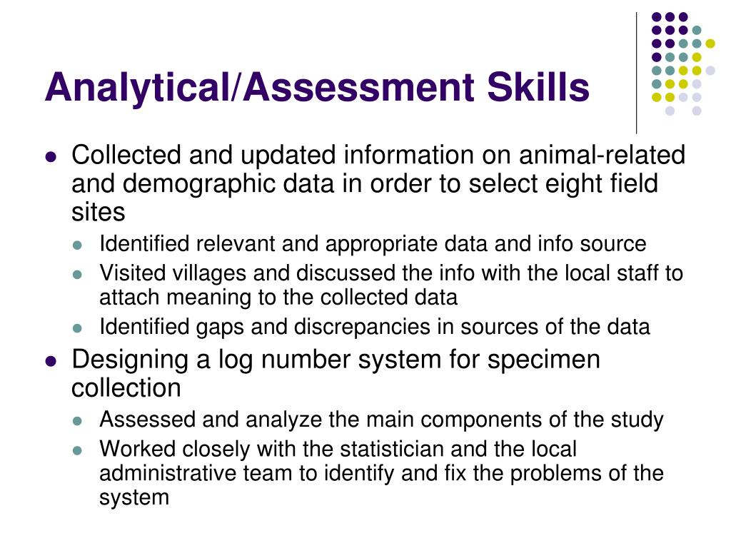 Analytical/Assessment Skills