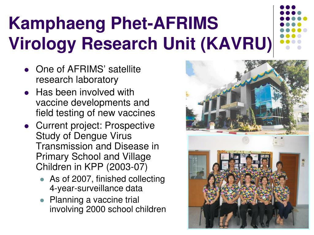Kamphaeng Phet-AFRIMS Virology Research Unit (KAVRU)