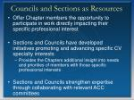 councils and sections as resources