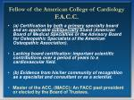 fellow of the american college of cardiology f a c c