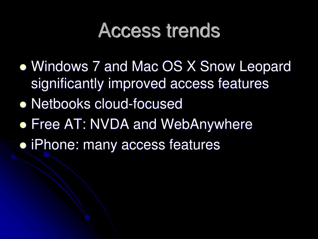Access trends