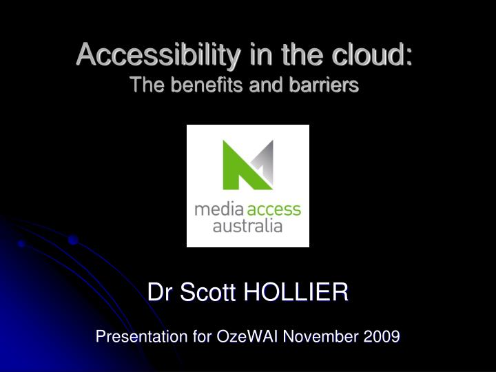 Accessibility in the cloud the benefits and barriers