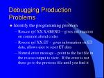 debugging production problems