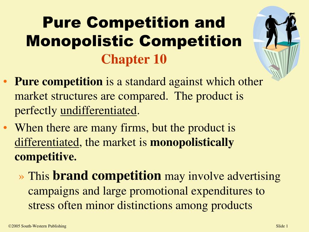 pure competition and monopolistic competition chapter 10 l.