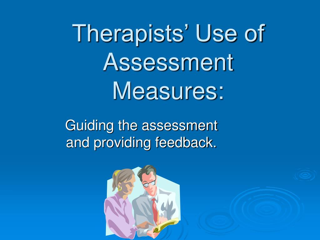 Therapists' Use of Assessment Measures: