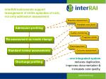 interrai instruments support management of entire episodes of care not only admission assessment