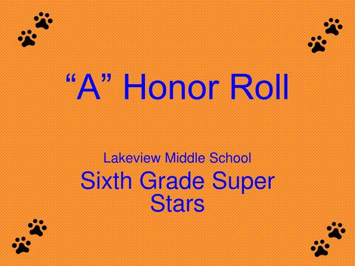 a honor roll n.
