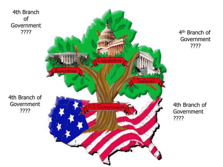 4th Branch of
